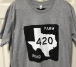 Texas Farm Road 420 Tshirt